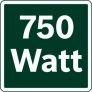 [750 Watt]