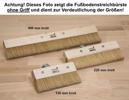 OSMO Fußbodenstreichbürste mit Handgriff 150 mm 220 mm oder 400 mm